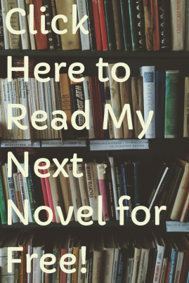 Read My Next Novel for Free! (1)